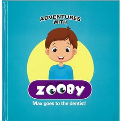 ZOOBY BOOK - Adventures Max Goes to the Dentist